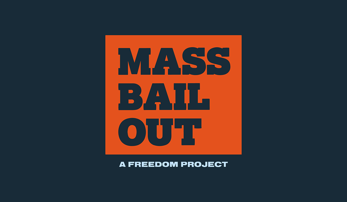 Mass Bail Out